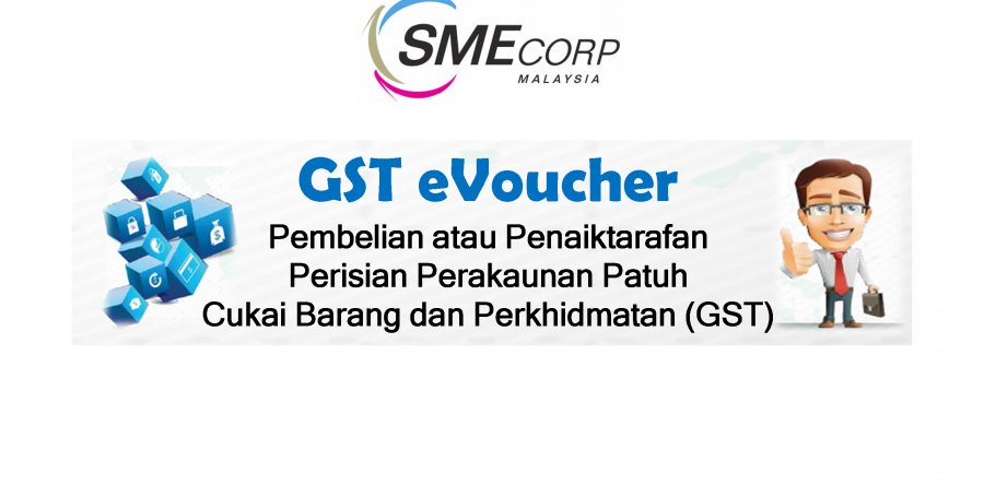 GST eVoucher SME Corp