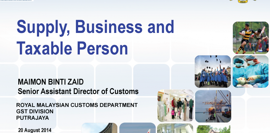 Supply, Business and Taxable Person